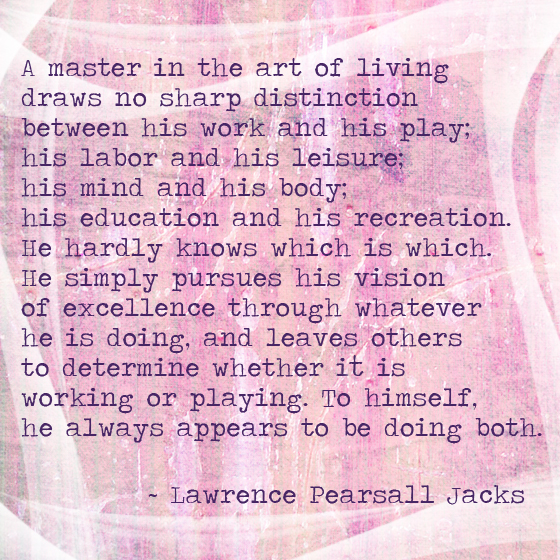 a master at the art of living