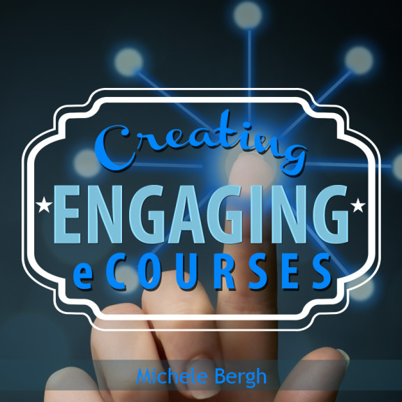 creating engaging ecourses
