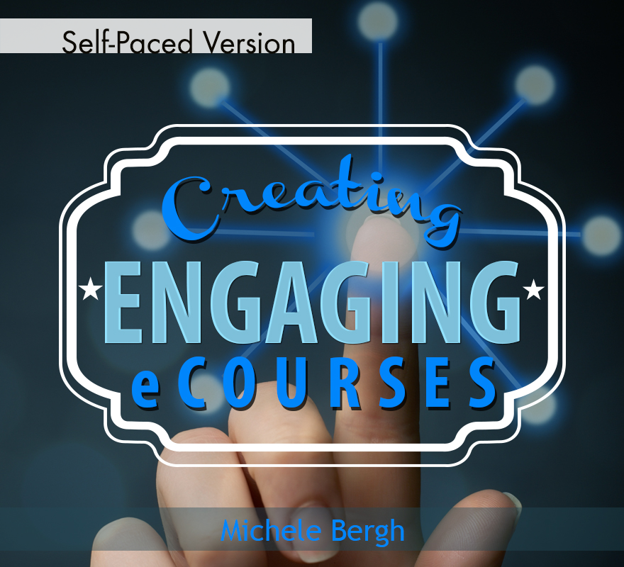 creating engaging ecourses self paced