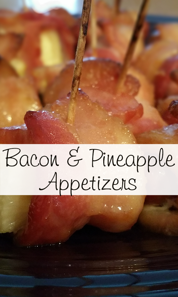 Bacon & Pineapple Appetizers